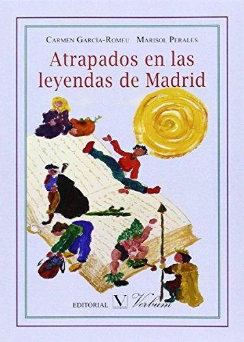 ATRAPADOS EN LAS LEYENDAS DE MADRID (Infantil-Juvenil)