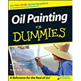 Oil Painting For Dummies (For Dummies Series)
