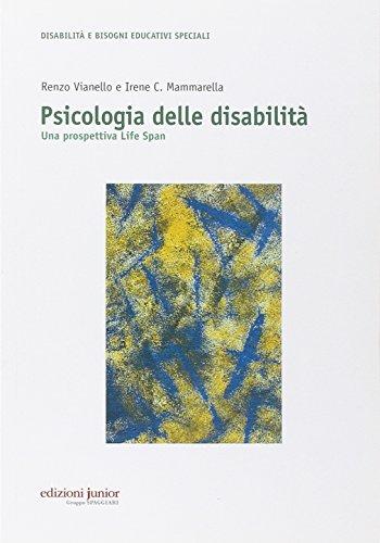 Psicologia delle disabilità. Una prospettiva life span