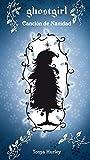 Canción de Navidad (Ghostgirl 4)