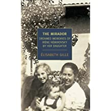 The Mirador: Dreamed Memories of Irene Nemirovsky By Her Daughter (English Edition)