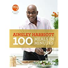 100 Meals in Minutes: My Kitchen Table