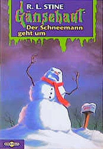 Gänsehaut / Der Schneemann geht um