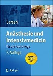 Anästhesie und Intensivmedizin: für die Fachpflege