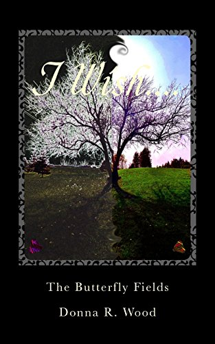 The Butterfly Fields: Volume 1 (Chrysalis)