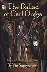 The Ballad of Carl Drega: Essays on the Freedom Movement, 1994 to 2001 by Vin Suprynowicz (2002-07-27)