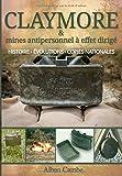 Claymore et mines antipersonnel à effet dirigé: Histoire, évolutions et copies nationales