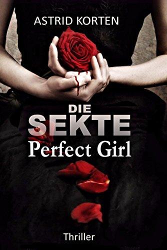 Die Sekte: Perfect Girl (German Edition)