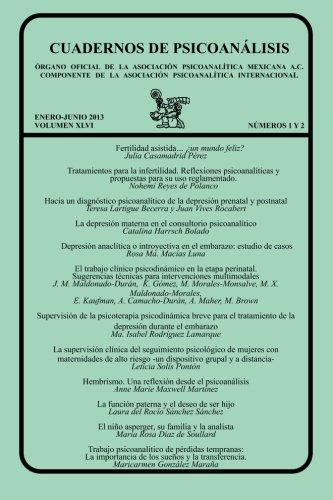 CUADERNOS DE PSICOANÁLISIS, ENERO-JUNIO 2013 VOL XLVI, núms. 1 y 2: Volume 46