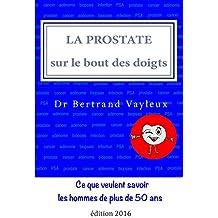 La prostate sur le bout des doigts: un guide illustré en 10 thèmes