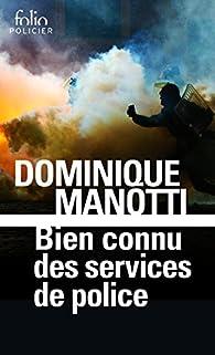 Bien connu des services de police par Dominique Manotti