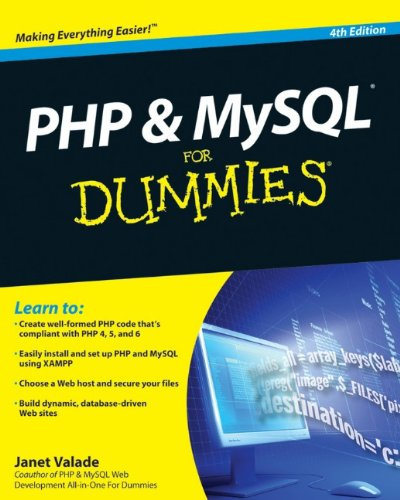 PHP & MySQL for Dummies (R), 4th Edition