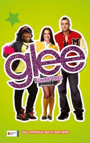 Glee, Band 2: Bühne frei! [Kindle Edition]