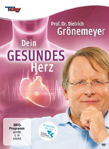 Prof. Dr. Dietrich Grönemeyer - Dein gesundes Herz