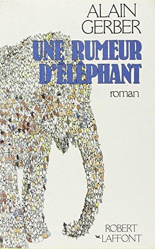 RUMEUR D ELEPHANT