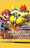 Mario Kart 8 Cheat Code Ebook