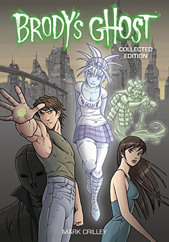 (Brody's Ghost Collected Edition)