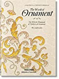 The World Of Ornament - Edición Bilingüe (Bibliotheca Universalis)