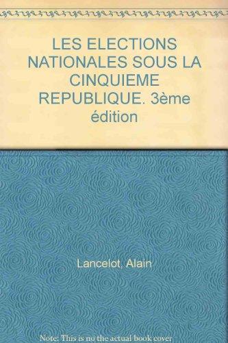 Les élections nationales sous la Ve République