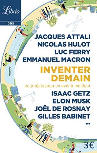 Inventer demain : 20 projets pour un avenir meilleur