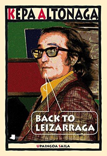 Back To Leizarraga (Upaingoa Saila) por Kepa Altonaga