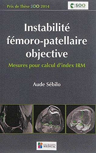 Instabilité fémoro-patellaire objective : Mesure pour calcul d'index IRM