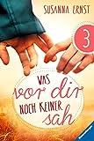 Was vor dir noch keiner sah 3 (German Edition)