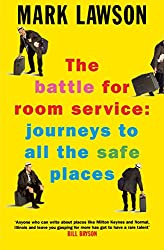 The Battle for Room Service: Journeys to All the Safe Places