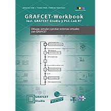 GRAFCET-Workbook - Dibujar, simular y probar sistemas virtuales con GRAFCET