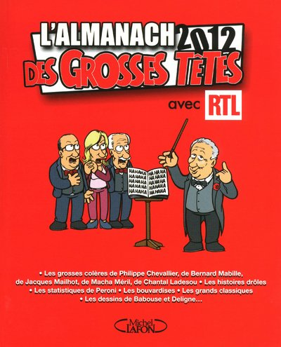 L'ALMANACH DES GROSSES TETES 2012 par Collectif