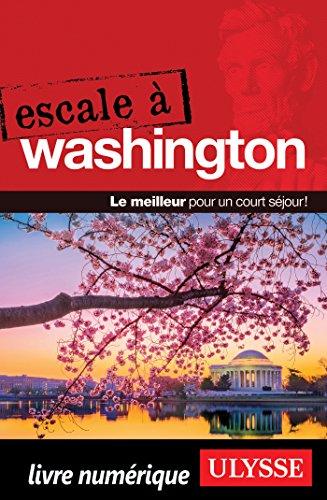 Descargar Libro Escale à Washington - D.C. de Collectif