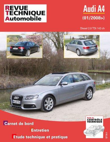Revue Technique B757.5 Audi A4 III 2.0 Tdi 143 Ch 01/2008>