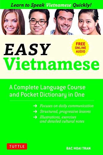 Easy Vietnamese: Learn to Speak Vietnamese Quickly! (Free Companion Online Audio) (English Edition)