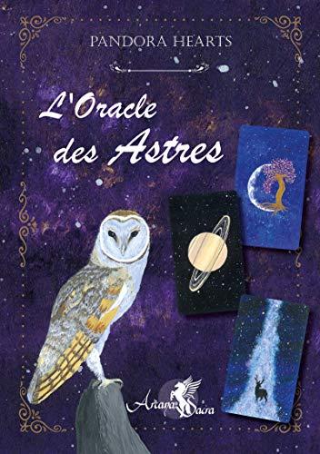 L'Oracle des Astres: (le livre) par  Pandora Hearts