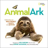 Animal Ark: Celebrating our Wild World in Poetry and Pictures (Stories & Poems)