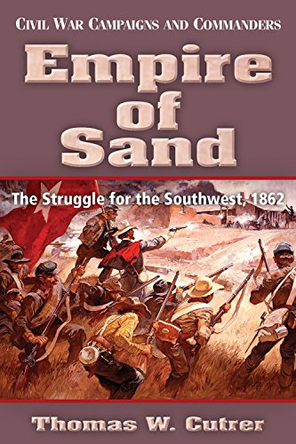 Empire of Sand (Civil War Campaigns and Commanders) -