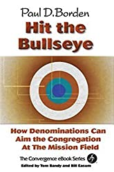 Hit the Bullseye: How Denominations Can Aim the Congregation at the Mission Field