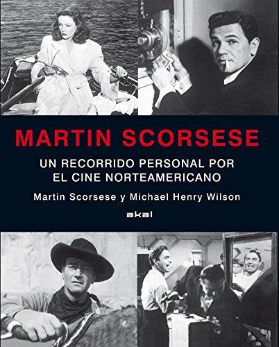 Martin Scorsese: Un recorrido personal por el cine norteamericano por Martin Scorsese