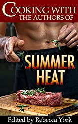 Cooking with the Authors of Summer Heat (English Edition)