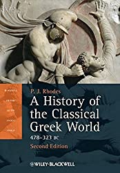 A History of the Classical Greek World: 478 - 323 BC by P. J. Rhodes (2010-02-22)