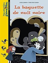 LA BAGUETTE DE NUIT NOIRE - N84
