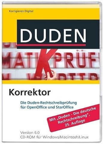 """Duden Korrektor 6.0 für OpenOffice/StarOffice: Die Duden-Rechtschreibprüfung für OpenOffice und StarOffice. Mit """"Duden-Die deutsche Rechtschreibung"""", 25. Auflage"""