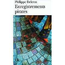 Enregistrements pirates