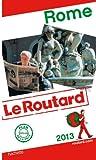 Telecharger Livres Guide du Routard Rome 2013 (PDF,EPUB,MOBI) gratuits en Francaise