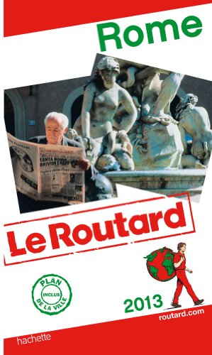 Guide du Routard Rome 2013