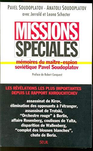 Missions spéciales : Mémoires du maître-espion soviétique Pavel Soudoplatov