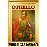 Othello - Classic Version (Annotated, Quotes, Other Features) (English Edition)