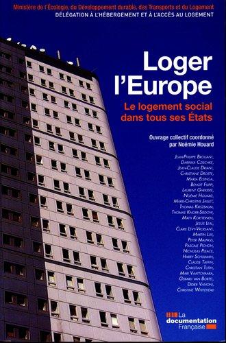 Loger l'Europe (version franaise) - Le logement social dans tous ses tats