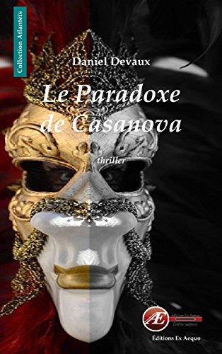 Le paradoxe de Casanova: Un thriller fantastique (ATLANTEIS)