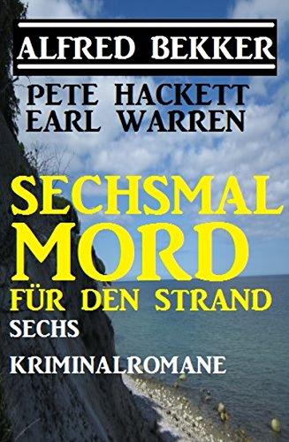 Sechsmal Mord für den Strand: Sechs Kriminalromane